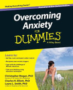 Overcoming Anxiety for Dummies, Australian and New Zealand Edition - Christopher Mogan