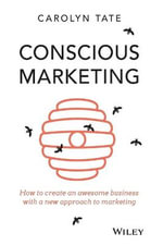 Conscious Marketing - Carolyn Tate