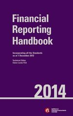 Chartered Accountants Financial Reporting Handbook 2014 + Chartered Accountants Financial Reporting Handbook 2014 Ebook Card Perpetual - ICAA