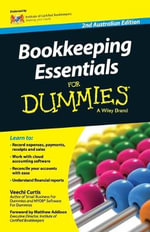 Bookkeeping Essentials For Dummies : Second Australian Edition - Veechi Curtis