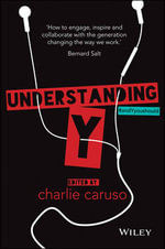 Understanding Y : The Future of Work - Charlie Caruso
