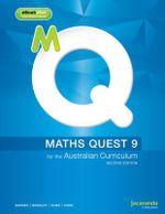 Maths Quest 9 for the Australian Curriculum 2E & eBookPLUS : Maths Quest for Aust Curriculum Series - Cahn