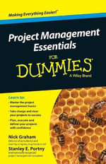 Project Management Essentials For Dummies - Nick Graham