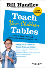 Teach Your Children Tables 3e - Bill Handley