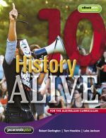 History Alive 10 for the Australian Curriculum and EBookPLUS : History Alive for the Australian Curriculum - Robert Darlington