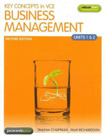 Key Concepts in VCE Business Management Units 1 & 2  : 2nd Edition and EBookPLUS - Matthew Richardson