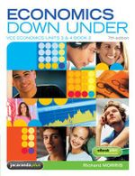 Economics Down Under Book 2 VCE Economics Units 3 and 4 7E and EBookPLUS : Economics Down Under Series - Richard Morris