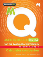 Maths Quest 10+10a for the Australian Curriculum TI-Nspire Calculator Companion : Maths Quest for Aust Curriculum Series - Kylie Boucher