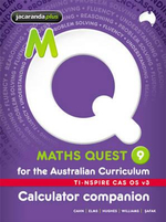 Maths Quest 9 for the Australian Curriculum TI-Nspire Calculator Companion : Maths Quest for Aust Curriculum Series - Robert Cahn