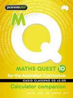 Maths Quest 10 for the Australian Curriculum Casio Classpad Calculator Companion : Maths Quest for Aust Curriculum Series - Kylie Boucher