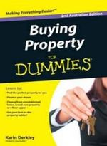 Buying Property for Dummies : 2nd Australian Edition - Karin Derkley