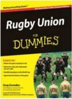 Rugby Union for Dummies  : Second Australian and New Zealand Edition - Greg Growden