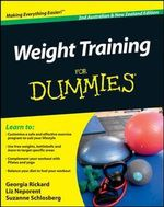 Weight Training for Dummies, 2nd Edition - Georgia Rickard
