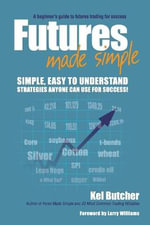 Futures Made Simple - Kel Butcher