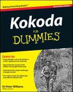 Kokoda for Dummies : Australian Edition - Peter Williams