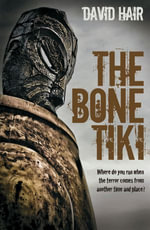 The Bone Tiki - David Hair