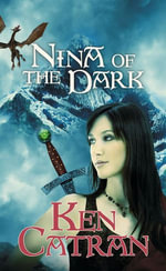 Nina of the Dark - Ken Catran
