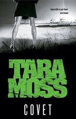 Covet - Tara Moss