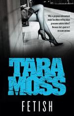 Fetish : Makedde Vanderwall - Tara Moss