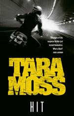 Hit - Tara Moss