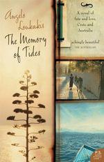 The Memory Of Tides - Angelo Loukakis