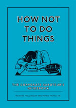 How Not To Do Things - Richard Hollingum