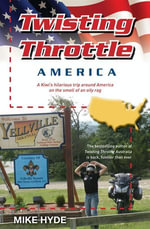 Twisting Throttle America - Mike Hyde