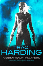 Masters Of Reality : The Gathering - Traci Harding