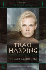 The Black Madonna : Mystique - Traci Harding