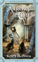 Arrows of Time - Kim Falconer