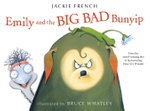 Emily and the Big Bad Bunyip - Jackie French