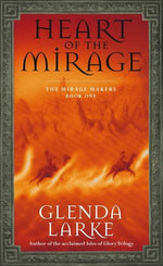 Heart Of The Mirage - Glenda Larke