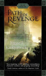 Path Of Revenge : Husk Trilogy - Russell Kirkpatrick