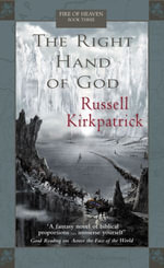 The Right Hand of God : Fire of Heaven - Russell Kirkpatrick