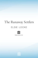 The Runaway Settlers - Elsie Locke