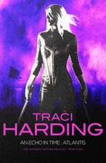 An Echo In Time : Atlantis - Traci Harding