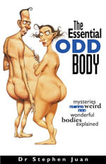 The Essential Odd Body - Stephen Juan