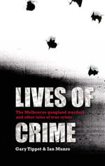 Lives Of Crime - I Munro