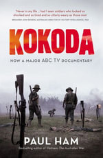 Kokoda (TV TIE IN) - Paul Ham