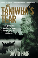 Taniwhas Tear - David Hair