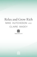 Relax and Grow Rich - Mike Hutcheson