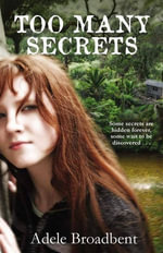 Too Many Secrets - Adele Broadbent