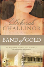 Band of Gold - Deborah Challinor