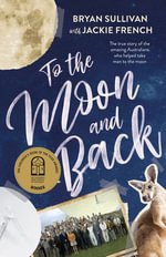 To The Moon and Back - Jackie French