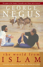 The World From Islam - George Negus