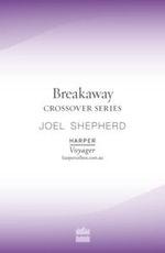 Breakaway : Crossover Series - Joel Shepherd