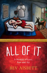 All of It - Bev Aisbett
