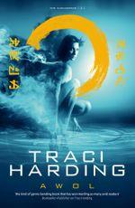 AWOL : Timekeeper Trilogy Book 3 - Traci Harding
