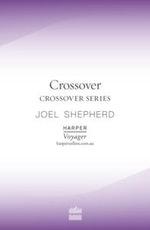 Crossover : Crossover Series - Joel Shepherd