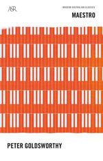Maestro : A&R Modern Australian Classic - Peter Goldsworthy